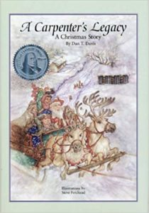 A Carpenter's Legacy: A Christmas Story by Dan T. Davis