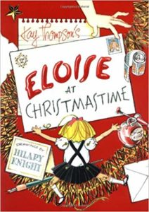 Eloise at Christmastime by Kay Thompson