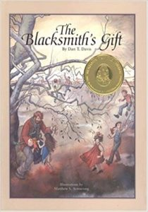 The Blacksmith's Gift: A Christmas Story by Dan T. Davis