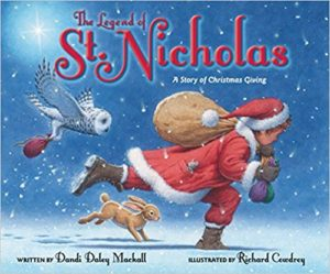 The Legend of St. Nicholas: A Story of Christmas Giving by Dandi Daley Mackall