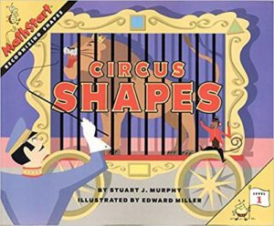 Circus Shapes by Stuart J. Murphy