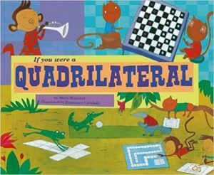 If You Were a Quadrilateral by Molly Blaisdell