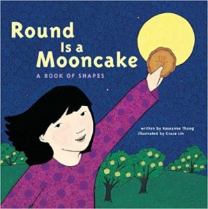 Round is a Mooncake: A Book of Shapes by Roseanne Thong