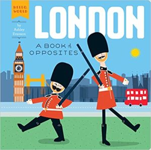 London A Book of Opposites by Ashley Evanson