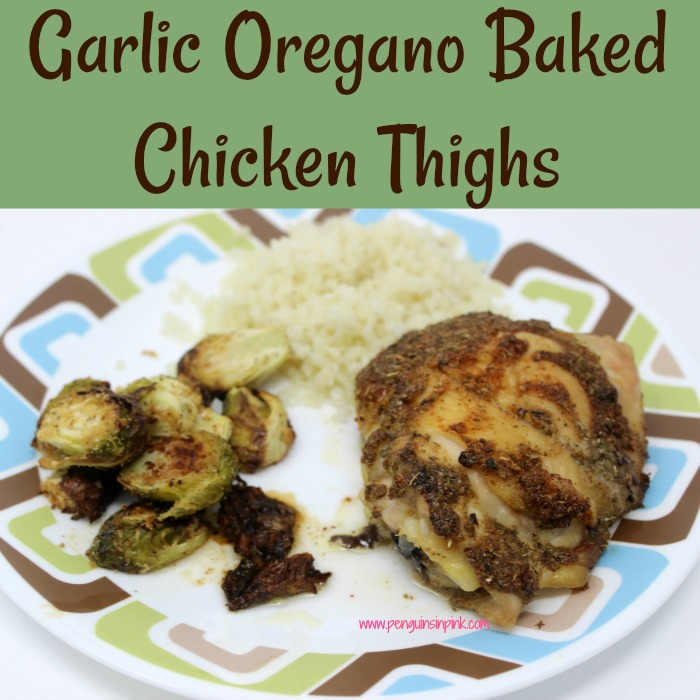 Packed with lots of flavor these Garlic Oregano Baked Chicken Thighs make a quick, great meal any day of the week. Pair with roasted veggies and rice pilaf for a fantastic dinner.