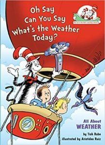 Oh Say Can You Say What's the Weather Today All About Weather by Tish Rabe