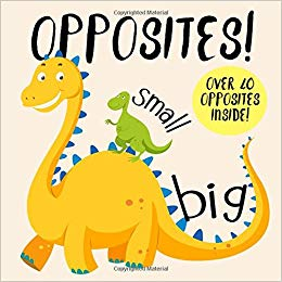 Opposites! by Books For Little Ones