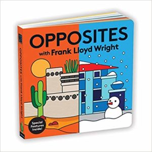 Opposites with Frank Lloyd Wright by Mudpuppy