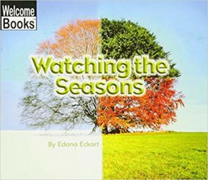 Watching the Seasons by Edana Eckart