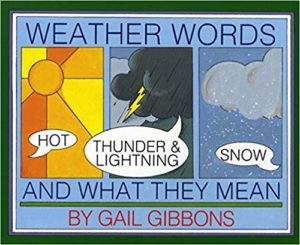 Weather Words and What They Mean by Gail Gibbons