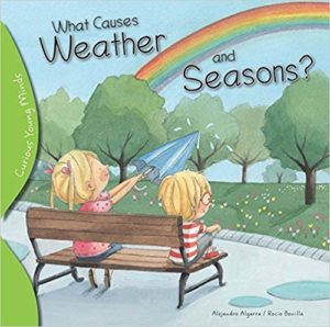 What Causes Weather and Seasons by Alejandro Algarra