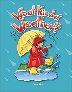 What Kind of Weather by Dona Rice