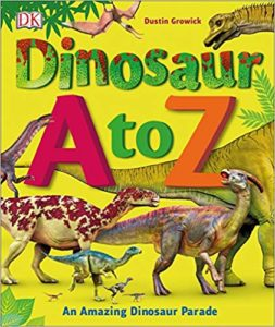 Dinosaur A to Z by Dustin Growick