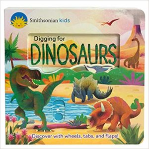 Smithsonian Kids Digging for Dinosaurs by Jaye Garnett