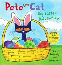 Pete the Cat Big Easter Adventure by James Dean