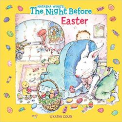 The Night Before Easter by Natasha Wing