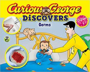 Curious George Discovers Germs by H. A. Rey