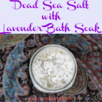 Dead Sea Salt with Lavender Bath Soak is a quick, easy to make bath soak packed with detoxifying dead sea salt and relaxing lavender. Makes a wonderful gift.